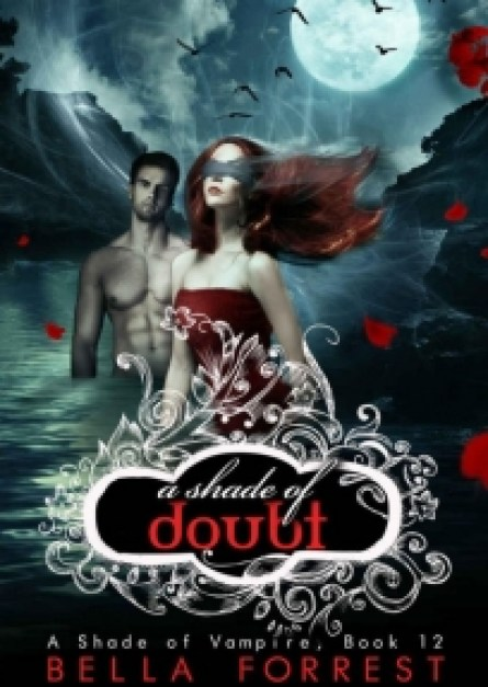 Bella Forrest A Shade of Vampire 12 A Shade of Doubt epub free download