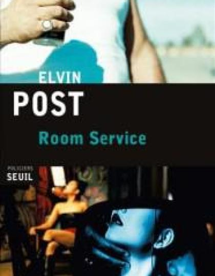Elvin Post - Room Service