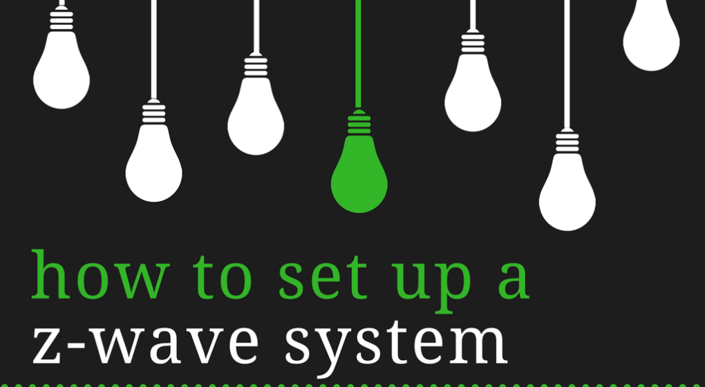 How to set up a z-wave system