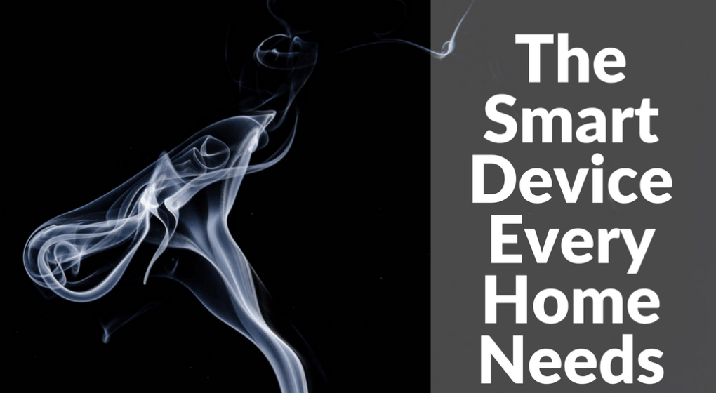 The Smart Device Every Home Needs: Smoke Detectors