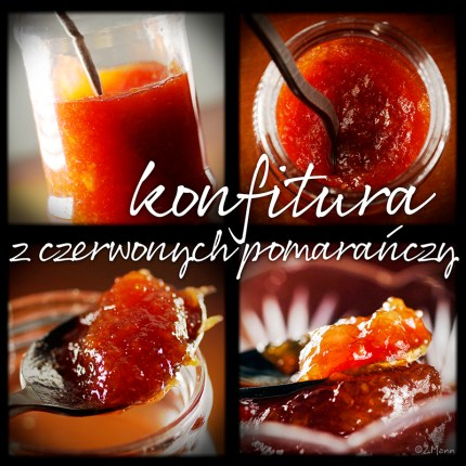 z widokiem na stół   |   konfitura z czerwonych pomarańczy