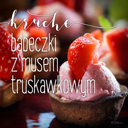 z widokiem na stół | kruche babeczki z musem truskawkowym