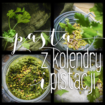 z widokiem na stół | pasta z pistacji i kolendry