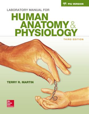 Laboratory Manual For Human Anatomy And Physiology Martin Answers ...