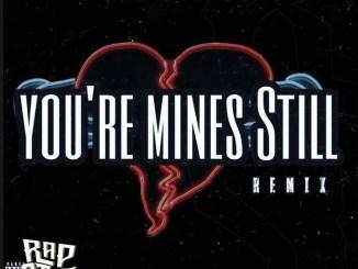 Jay Gwuapo - You're Mines Still (Remix) ft. Drake & Yung Bleu Mp3 Download