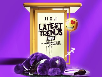 A1 & JI - Latest Trends (Remix) [feat. A Boogie Wit Da Hoodie] Mp3 Download