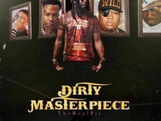 TheRealPIT - Dirty Masterpiece Download Ep Zip
