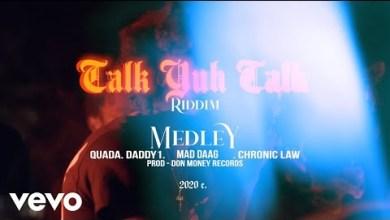 Chronic Law - Talk Yuh Talk Riddim Medley ft. Quada, Daddy1, Maddaag6