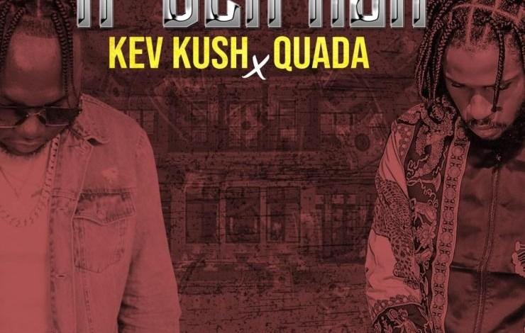 Kev Kush Ft. Quada - If Dem Ask