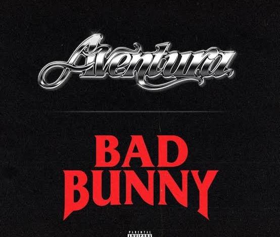Photo of Aventura, Bad Bunny – Volví