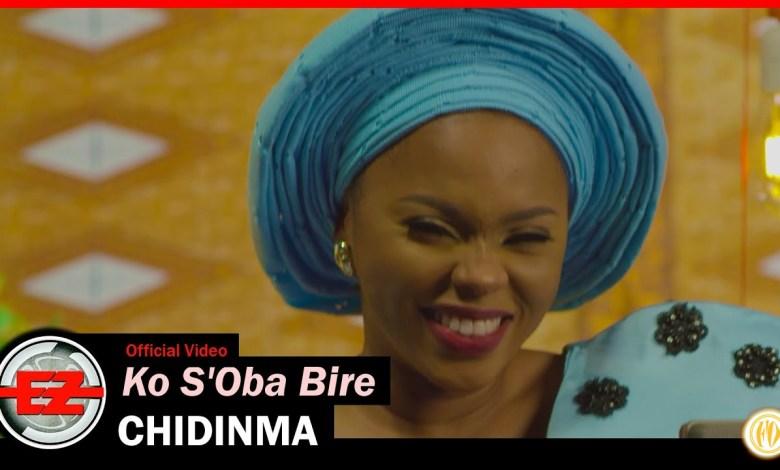 Photo of VIDEO: Chidinma – Ko S'Oba Bire