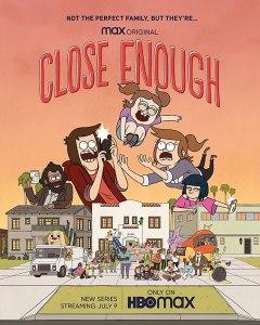 Close Enough – Season 1