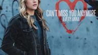 Avery Anna – Can't Miss You Anymore