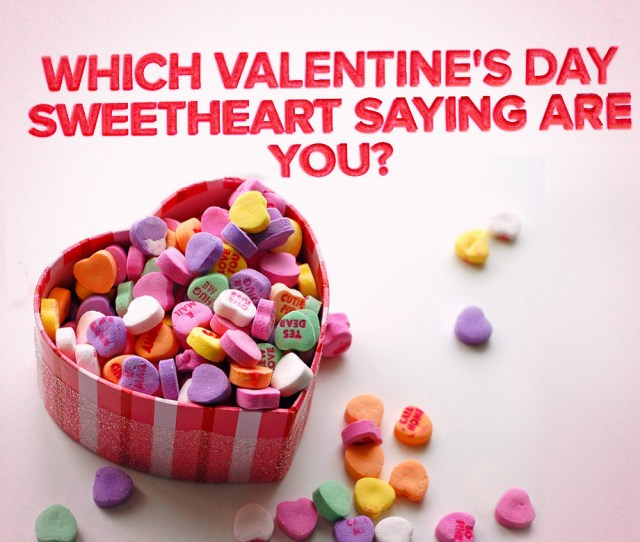 Which Valentines Day Sweetheart Saying Are You Written By Cecily Trowbridge