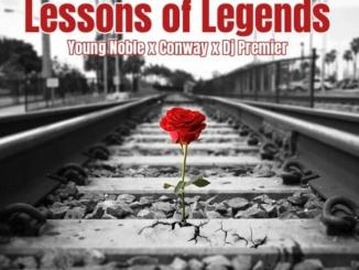 DOWNLOAD MP3: Young Noble (The Outlawz) Ft. Conway The Machine – Lessons Of Legends