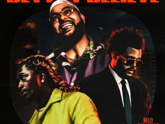 DOWNLOAD MP3: Belly & The Weeknd - Better Believe ft. Young Thug