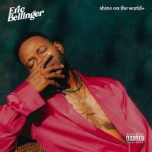 Download Eric Bellinger Shine On The World mp3 audio download