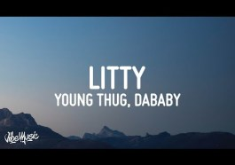 Download Young Thug & Young Stoner Life Litty mp3 audio download