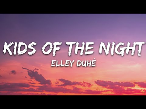 DOWNLOAD MP3: Elley Duhé - Kids of the Night