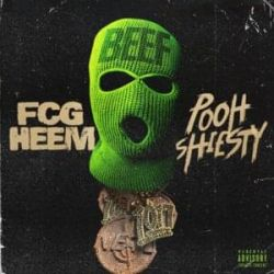 DOWNLOAD MP3: FCG Heem – Beef ft. Pooh Shiesty