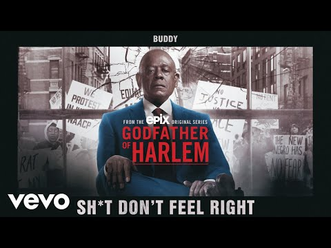 DOWNLOAD MP3: Godfather of Harlem - Shit Don't Feel Right ft. Buddy