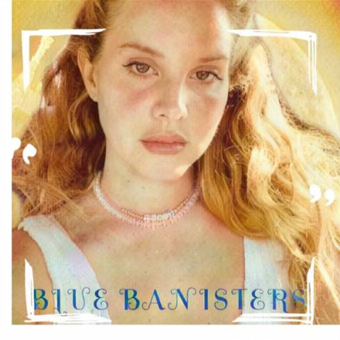 Lana Del Rey – Blue Banisters mp3 download [CDQ + iTunes]
