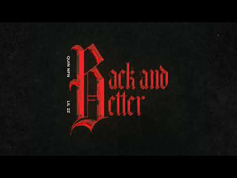 DOWNLOAD MP3: Quin NFN & Lil 2z - Back and Better
