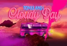 DOWNLOAD MP3: Tones and I - Cloudy Day