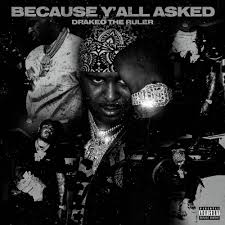 Drakeo the Ruler – Because Yall Asked [Zip File]