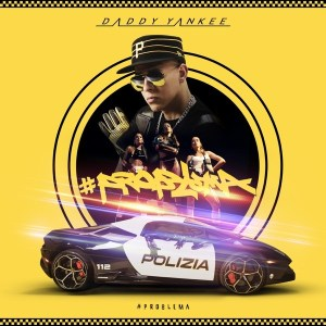 Daddy Yankee – PROBLEMA MP3 DOWNLOAFD