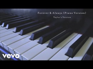 Taylor Swift - Forever & Always