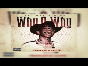 Yasin - Why O Why (Lil Nas X Diss)