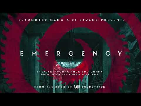 21 Savage - Emergency ft Young Thug & Gunna (Official Audio)