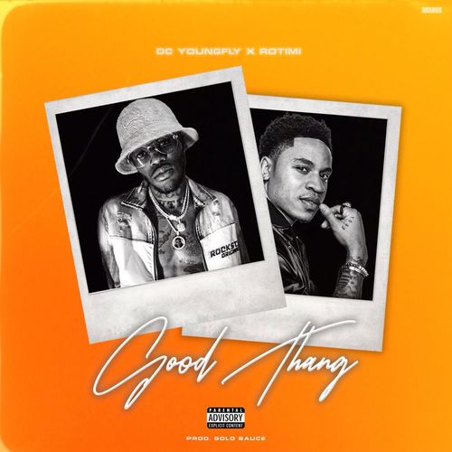 DC Young Fly X Rotimi - Good Thang