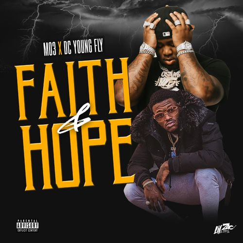 Dc Young Fly ft Mo 3- Faith And Hope