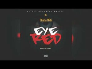 Shatta Wale – Eye Red mp3 download
