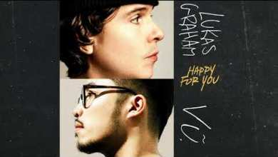 Lukas Graham - Happy For You (feat. Vũ.)