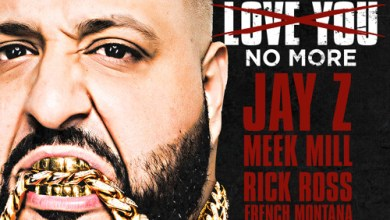 DJ Khaled ft Jay Z, Meek Mill, Rick Ross & French Montana They Dont Love You No More
