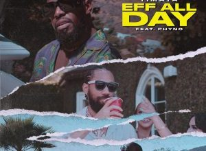 Timaya – EFF All Day ft. Phyno mp3 download