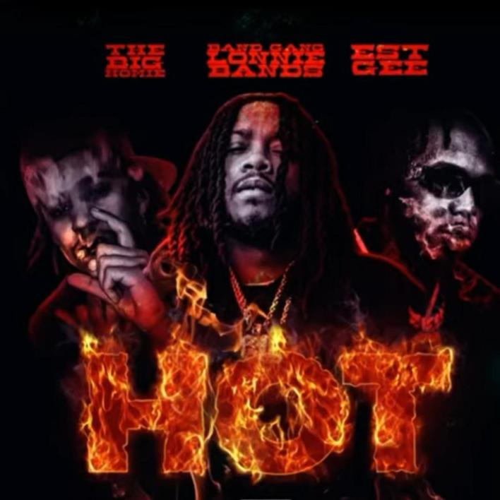 BandGang Lonnie Bands Ft. EST Gee & The Big Homie – Hot