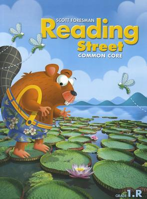Scott Foresman Reading Street Common Core Grade 1 R By