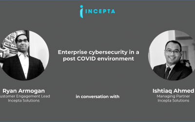 Incepta Webinar Series: Episode #1 – How Secure is your Business?
