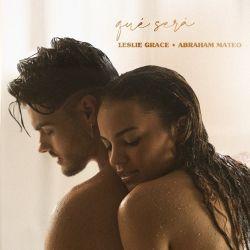 Leslie Grace & Abraham Mateo - Qué Será - Single [iTunes Plus AAC M4A]