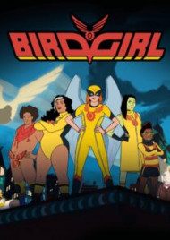 Birdgirl – Season 1