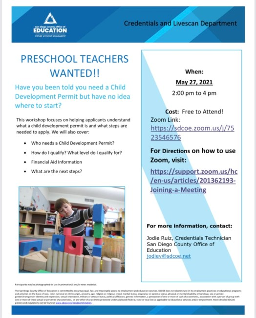 Free workshop on Child Development PermitMay 27, 2021 2:00 pm to 4 pm Cost: Free to Attend! Zoom Link: https://sdcoe.zoom.us/j/7523546576