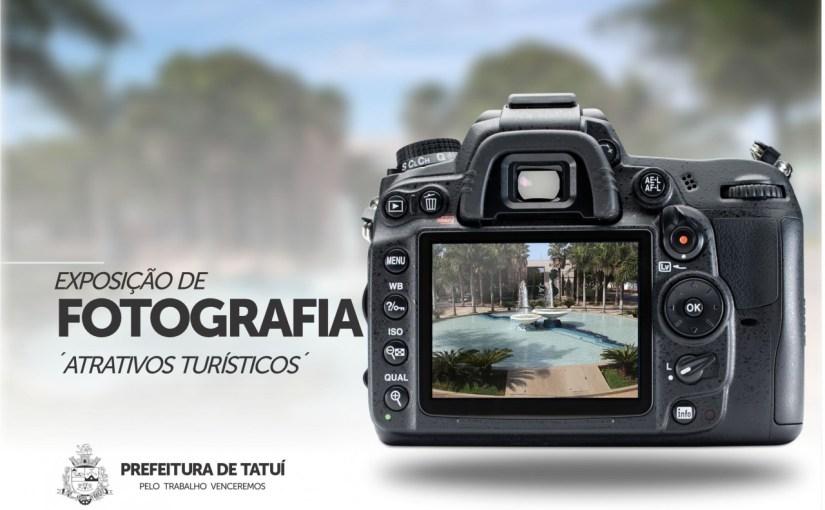 FOTÓGRAFOS PROFISSIONAIS E AMADORES  DE TATUÍ PODEM SE INSCREVER NA EXPOSIÇÃO  DE FOTOS TURÍSTICAS DE TATUÍ