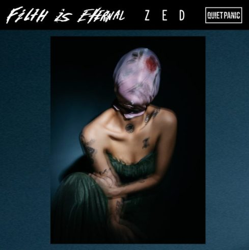 Filth Is Eternal ZED Mp3 Download