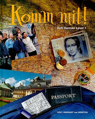 Komm Mit Holt German Level 1 By Holt Rinehart Amp Winston