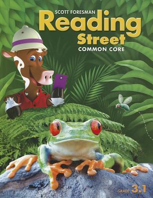 Scott Foresman Reading Street Common Core Grade 3 1 Book