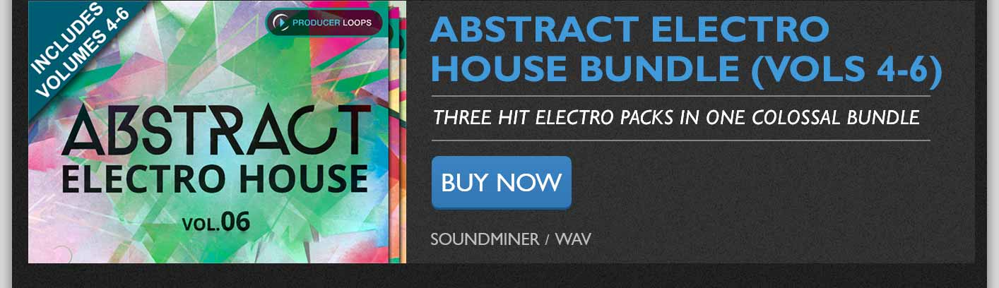 Abstract Electro House Bundle (Vols 4-6)